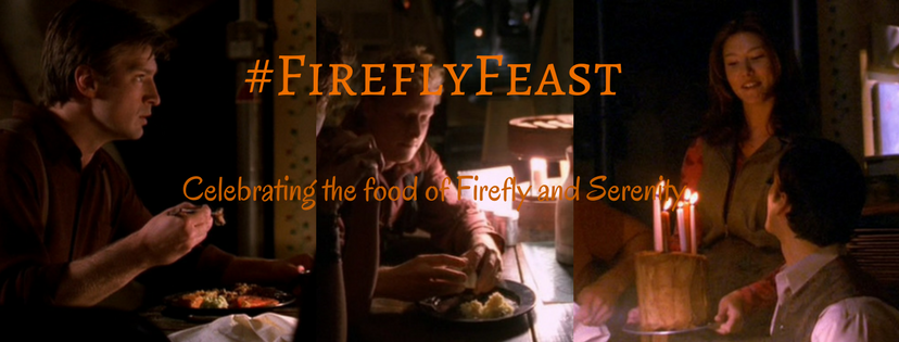 #FireflyFeast at Fandom Foodies